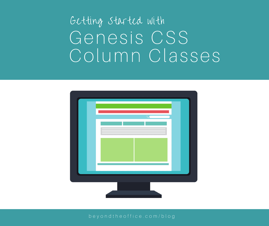 Getting started with Genesis CSS Column Classes blog post graphic