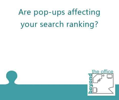 Are popups affecting your search ranking? cover graphic