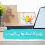WordPress weekend projects title graphic