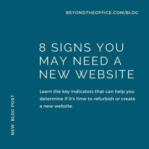 8 Signs You May Need A New Website