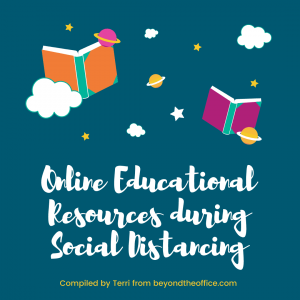Online Educational Resources during Social Distancing